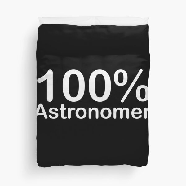 Astronomer, Unique and ingenious fun gifts, Special for you! Duvet Cover