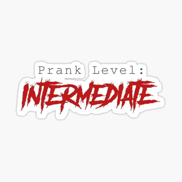 Prank Level: Intermediate Sticker