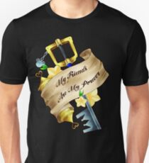 My Friends Are My Power Unisex T-Shirt
