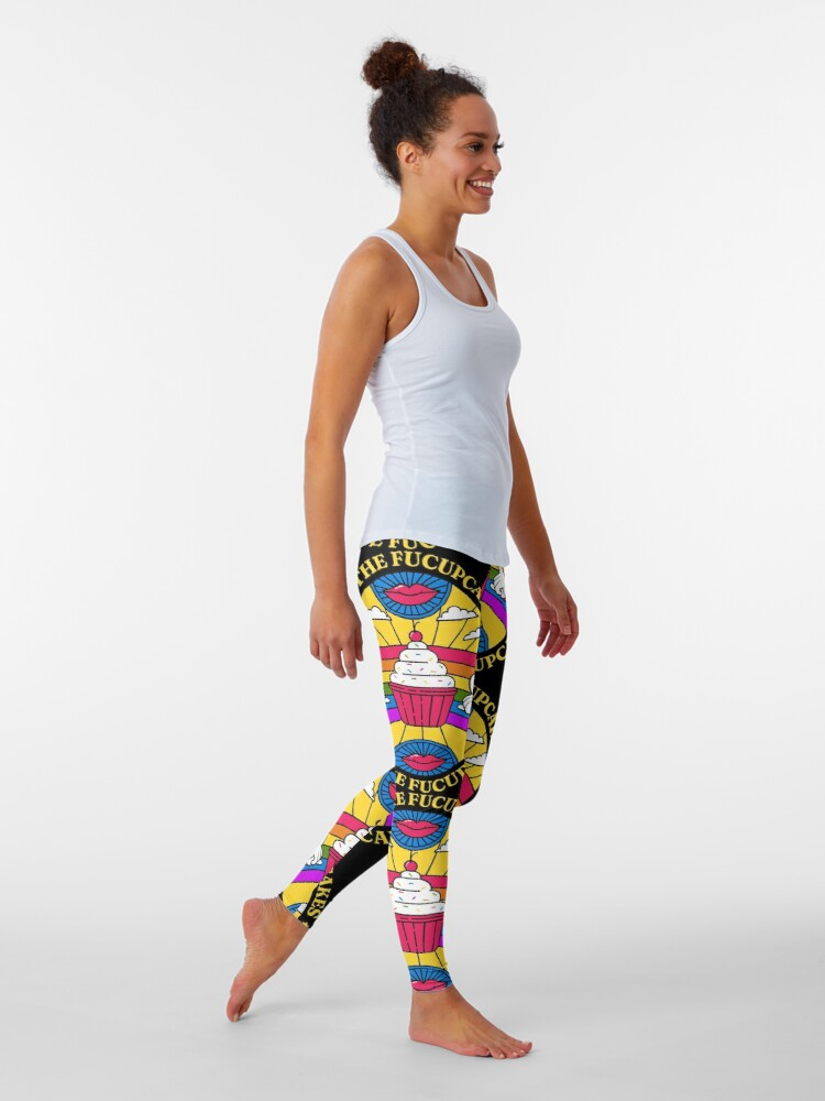 Alternate view of Shut the Fucupcakes! - To Hush Up the Hater of LGBTQ+ Movement and You are a Cupcake Lover - Shut the Fuckup T-Shirt Leggings
