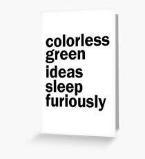 Colorless Green Ideas Sleep Furiously | White | Linguistics Greeting Card