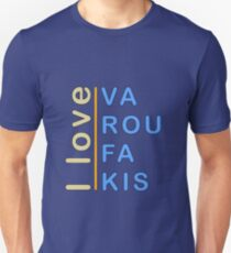 """I love Varoufakis"" slogan  Unisex T-Shirt"