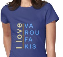 """I love Varoufakis"" slogan  Womens Fitted T-Shirt"