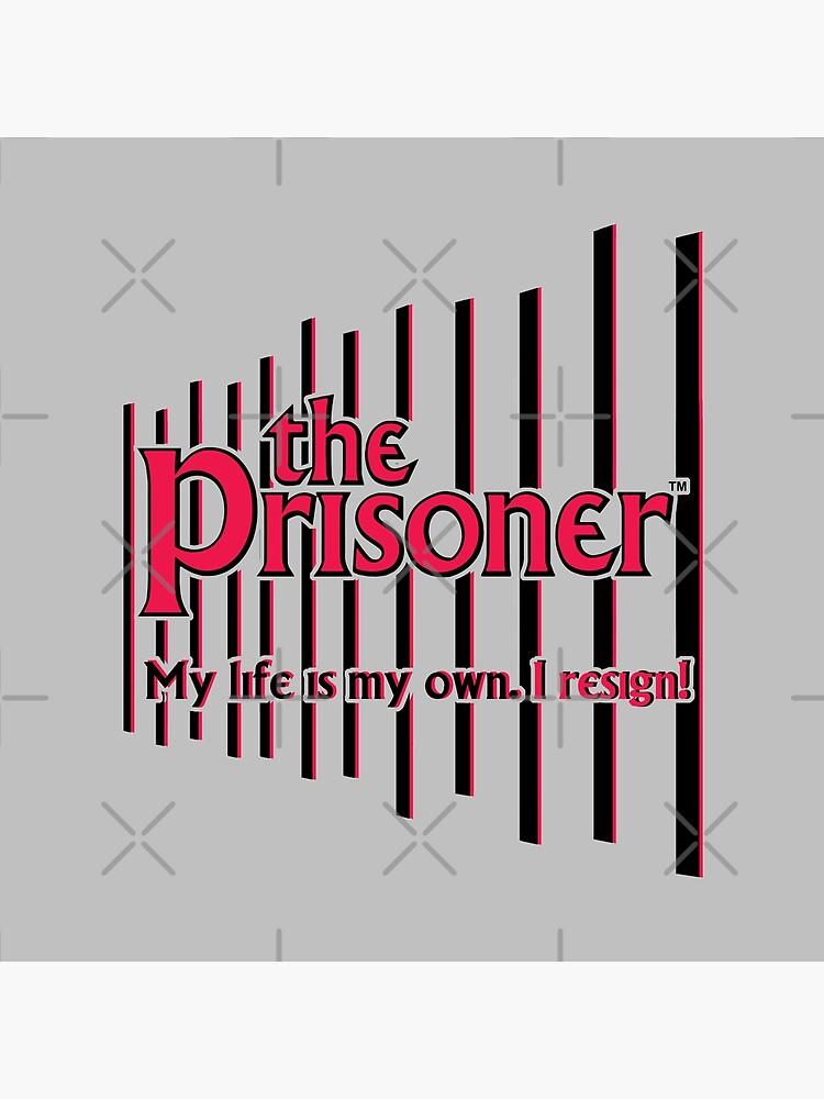 THE PRISONER - I RESIGN by KoolDsigns-FLIX