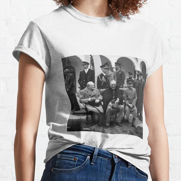 """The """"Big Three"""" at the Yalta Conference, Winston Churchill, Franklin D. Roosevelt and Joseph Stalin Classic T-Shirt"""