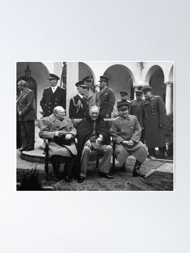 Alternate view of The Big Three at the Yalta Conference: Winston Churchill, Franklin D. Roosevelt, and Joseph Stalin Poster