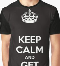 Keep Calm And Get Buckets Graphic T-Shirt
