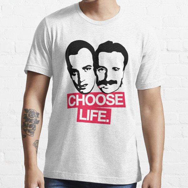 Choose Life Essential T-Shirt