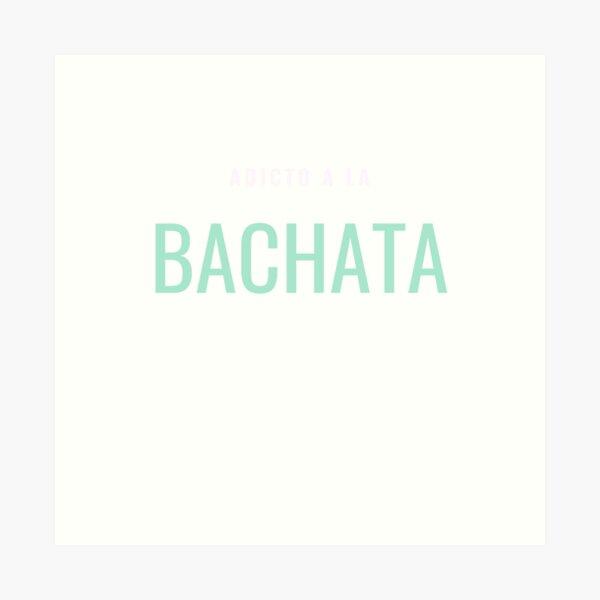 Copy of Bachata Sensual - Social Latin Dance Design Art Print