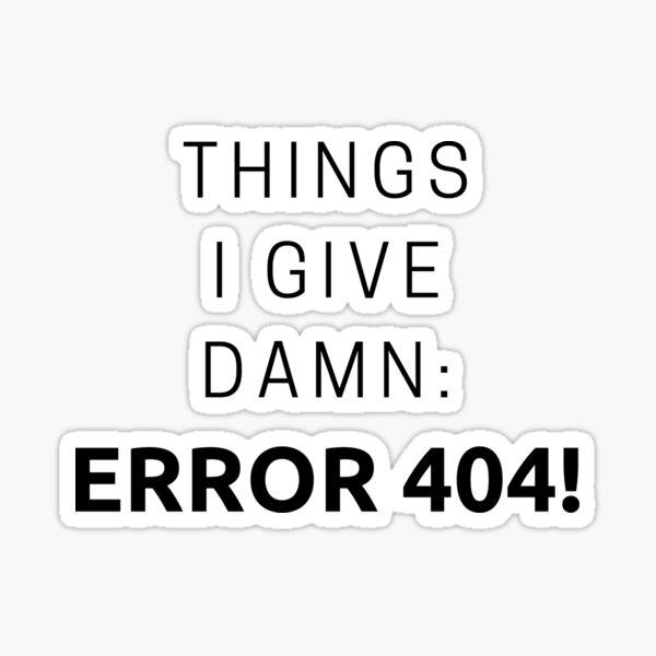 ERROR 404 Sticker