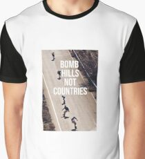 Bomb Hills Not Countries Graphic T-Shirt