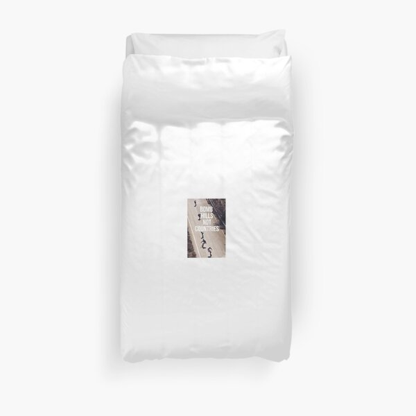 Bomb Hills Not Countries Duvet Cover