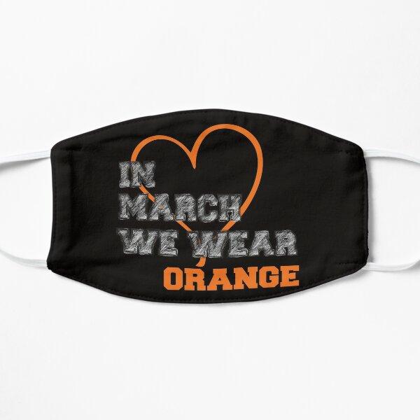 Heart In March We Wear Orange Multiple Sclerosis Awareness Flat Mask