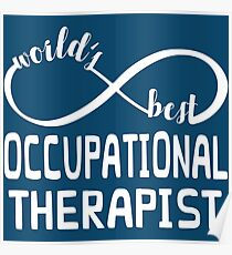 Occupational Therapist Gifts - Unique, Exclusive Design Poster