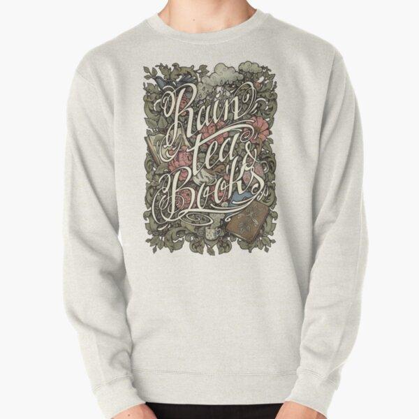 Rain, Tea & Books - Color version Pullover Sweatshirt