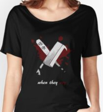 When They Cry Women's Relaxed Fit T-Shirt