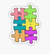 We Fit Together Sticker