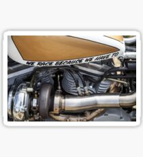 We Race Because We Have To - Liz Leggett Photography Sticker