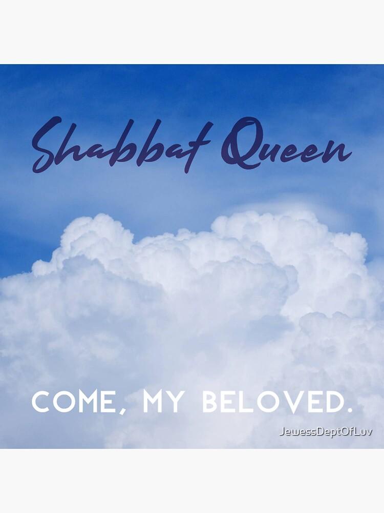"Shabbat Queen: Come, My Beloved [""album cover""] by JewessDeptOfLuv"