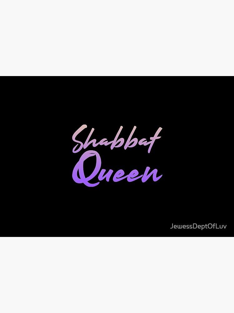 Shabbat Queen [warm to iris ombré script] by JewessDeptOfLuv