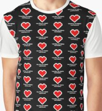 You Fill My Heart (Containers) Graphic T-Shirt