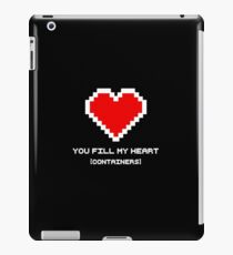 You Fill My Heart (Containers) iPad Case/Skin