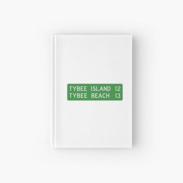 Tybee Island Street Sign Hardcover Journal