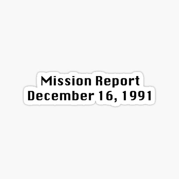 Informe de misión 16 de diciembre de 1991 Pegatina