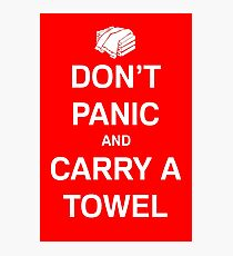 Carry A Towel Photographic Print