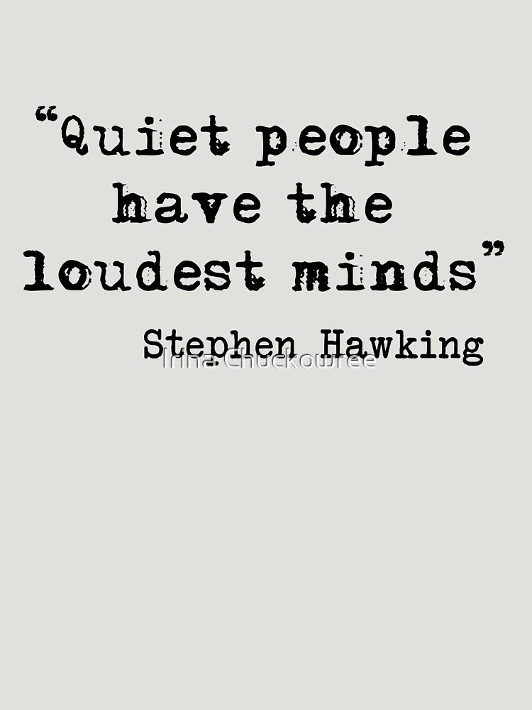 Quiet People by chuckirina