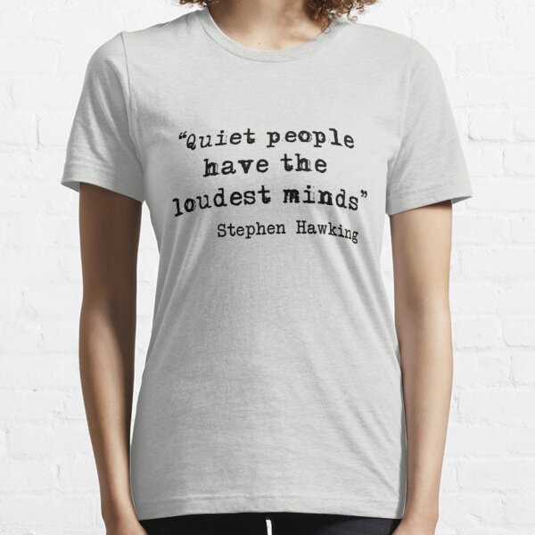 Quiet People Essential T-Shirt