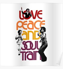 Love, Peace And Soul Train Poster