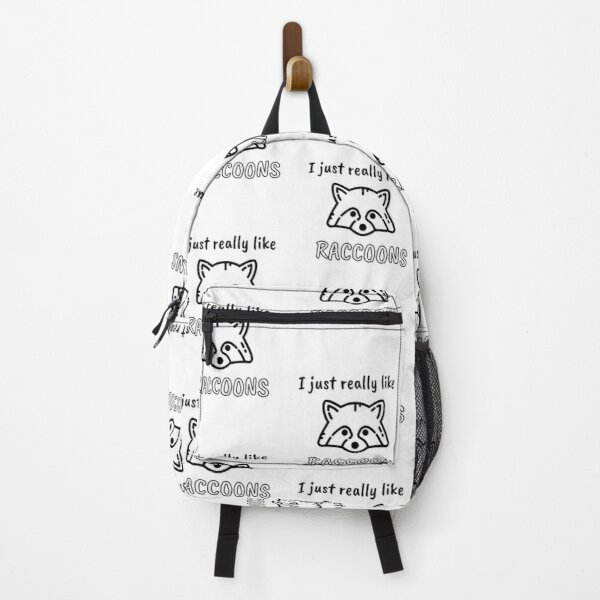 I Just Really Like Raccoons, Live Fast Eat Trash Backpack
