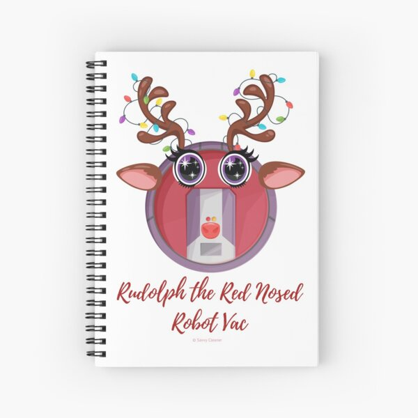 Rudolph + Robot Vac Christmas Cleaning Humor Spiral Notebook