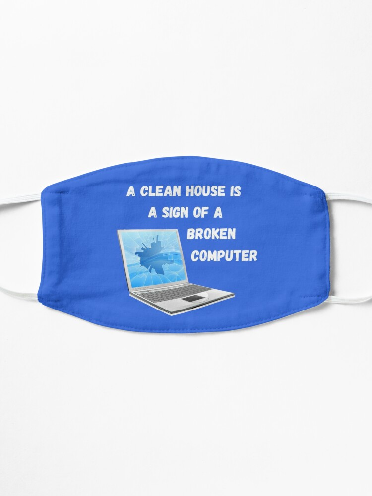 Alternate view of Broken Computer Cleaning Lady Gift Humor Mask