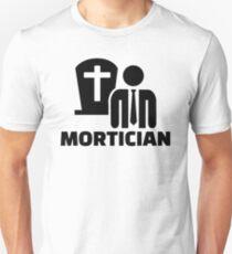 Mortician Unisex T-Shirt
