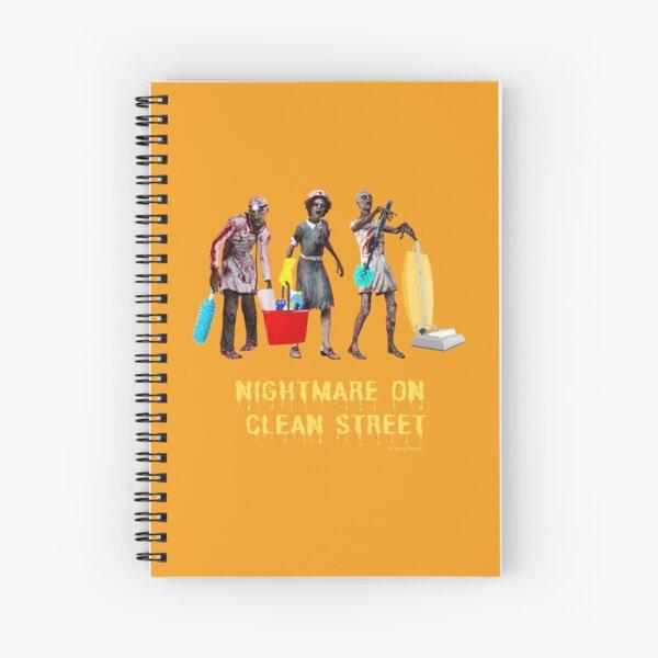 Nightmare on Clean Street, Housekeeping Humor, Halloween Spiral Notebook