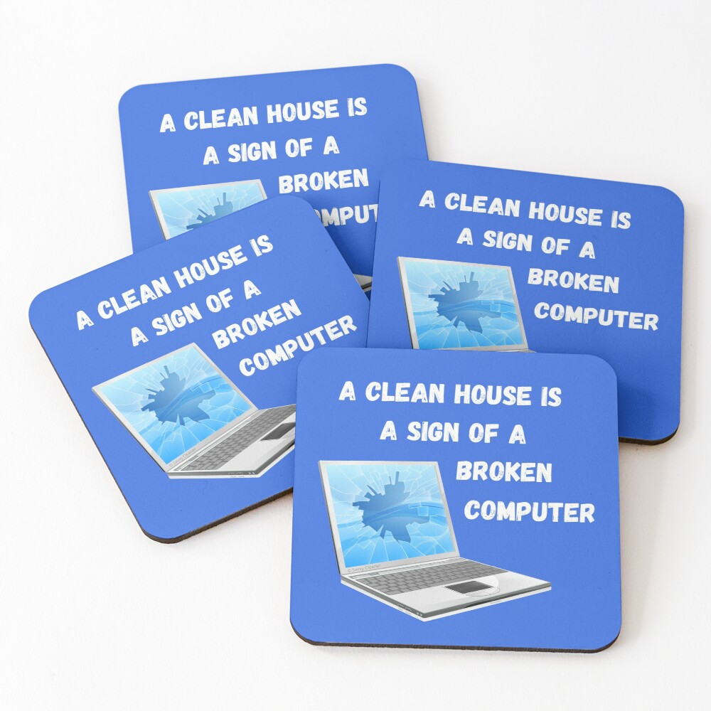 Broken Computer Cleaning Lady Gift Humor Coasters (Set of 4)
