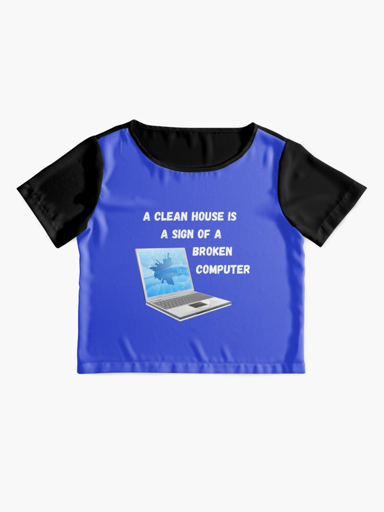 Alternate view of Broken Computer Cleaning Lady Gift Humor Chiffon Top