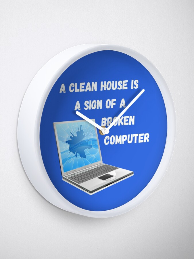 Alternate view of Broken Computer Cleaning Lady Gift Humor Clock