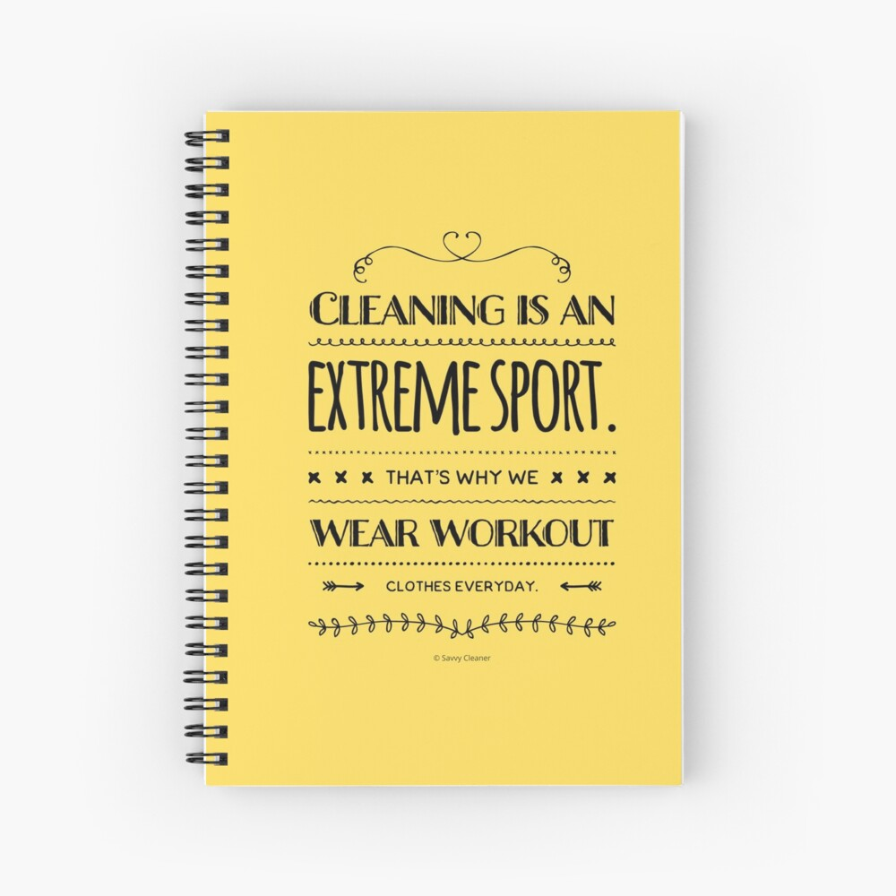 Cleaning is an Extreme Sport Fun Workout Housekeeping Humor Spiral Notebook