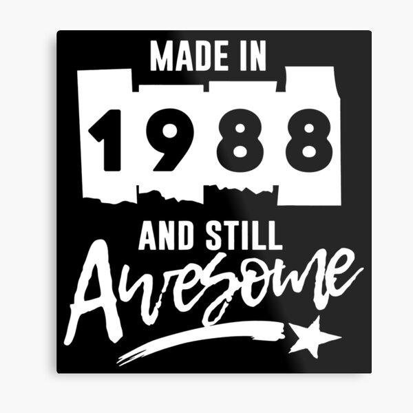 Establecido en 1988 y sigue siendo impresionante 33 cumpleaños Lámina metálica