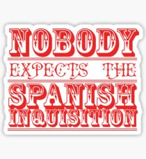 Nobody expects the spanish inquisition Cult TV Sticker