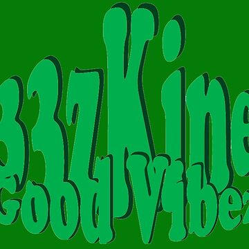33zKine Good Vibez by 33zKine