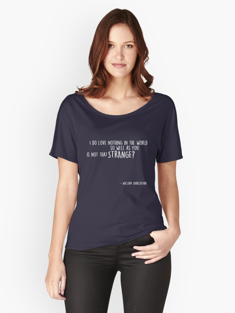 Shakespeare's Quote Women's Relaxed Fit T-Shirt Front