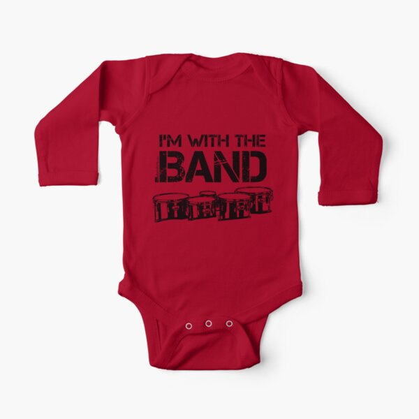 I'm With The Band - Tenor Drums (Black Lettering) Long Sleeve Baby One-Piece