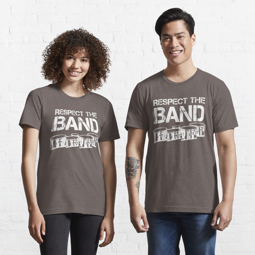 Respect The Band - Tenor Drums (White Lettering) Essential T-Shirt