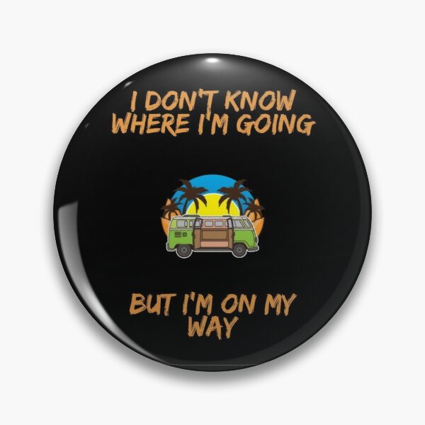 journey with no destination Pin