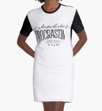Master the Art of Procrastination Graphic T-Shirt Dress