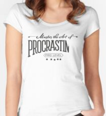 Master the Art of Procrastination Women's Fitted Scoop T-Shirt